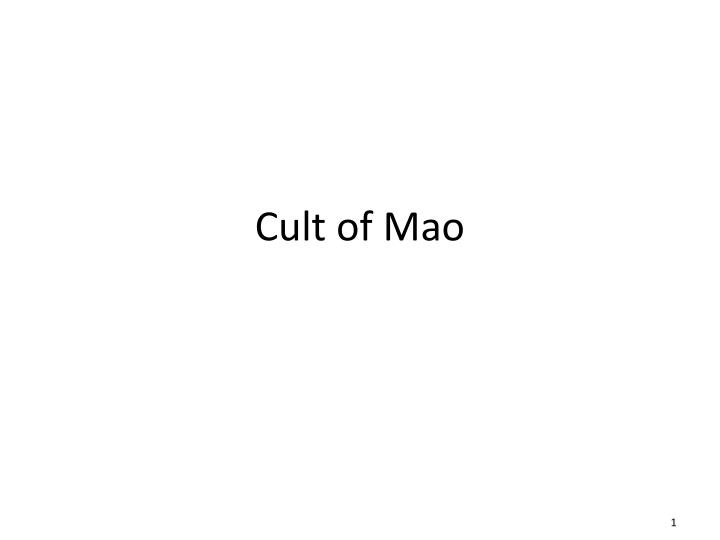 cult of mao n.