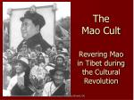 the mao cult revering mao in tibet during the cultural revolution