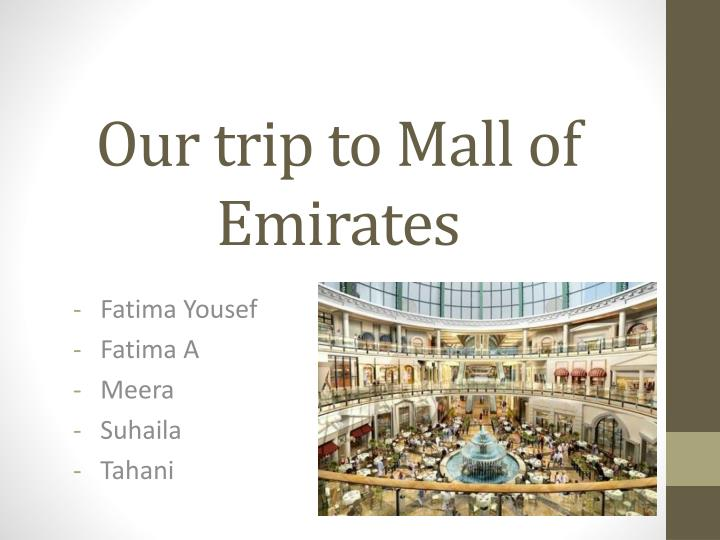 our trip to mall of emirates n.