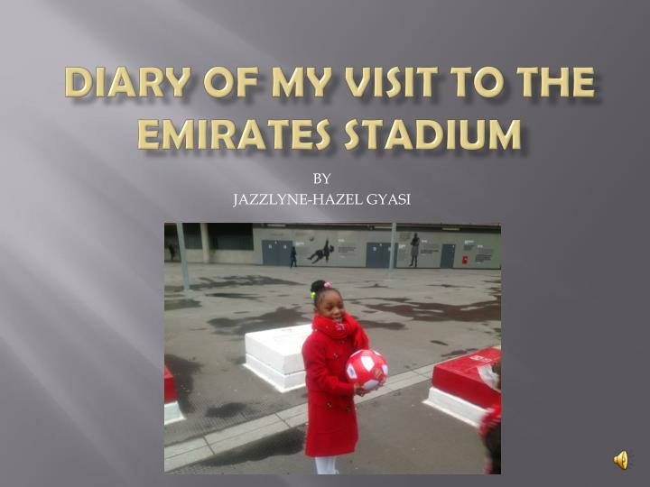 diary of my visit to the emirates stadium n.