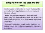 bridge between the east and the west