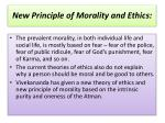 new principle of morality and ethics