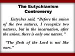 the eutychianism controversy