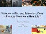 violence in film and television does it promote violence in real life
