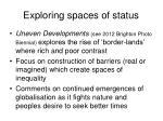 exploring spaces of status