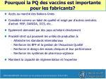 pourquoi la pq des vaccins est importante pour les fabricants