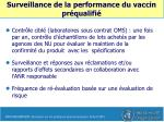 surveillance de la performance du vaccin pr qualifi