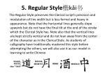 5 regular style k i