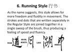 6 running style