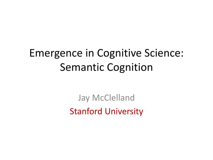 emergence in cognitive science semantic cognition n.