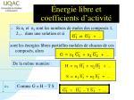 nergie libre et coefficients d activit