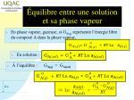 quilibre entre une solution et sa phase vapeur