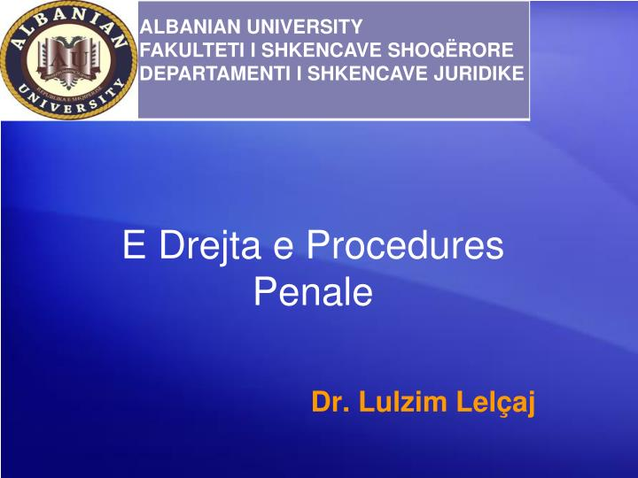 e drejta e procedures penale n.