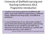 university of sheffield learning and teaching conference 2013 programme introduction