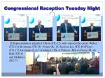 congressional reception tuesday night