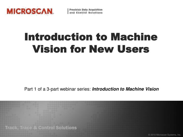 introduction to machine vision for new users n.