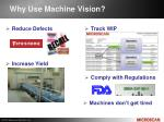 why use machine vision