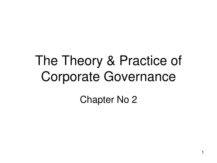 the theory practice of corporate governance n.