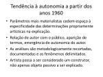 tend ncia autonomia a partir dos anos 1960
