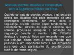 grandes eventos desafios e perspectivas para a seguran a p blica no brasil11