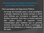 grandes eventos desafios e perspectivas para a seguran a p blica no brasil3