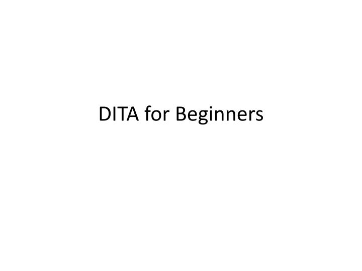 dita for beginners n.