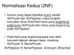 normalisasi kedua 2nf