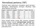 normalisasi pertama 1nf