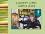 classroom grants surprise squad1