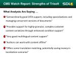 cms watch report strengths of trisoft