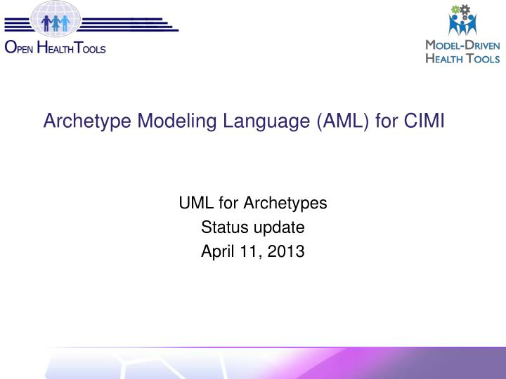 archetype modeling language aml for cimi n.