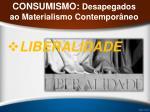 consumismo desapegados ao materialismo contempor neo13
