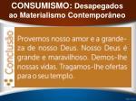 consumismo desapegados ao materialismo contempor neo15
