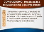 consumismo desapegados ao materialismo contempor neo22