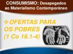 consumismo desapegados ao materialismo contempor neo25
