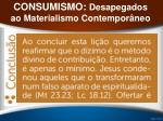 consumismo desapegados ao materialismo contempor neo26