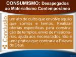 consumismo desapegados ao materialismo contempor neo27