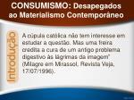 consumismo desapegados ao materialismo contempor neo31