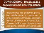 consumismo desapegados ao materialismo contempor neo35