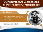 consumismo desapegados ao materialismo contempor neo37