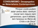 consumismo desapegados ao materialismo contempor neo38