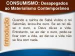 consumismo desapegados ao materialismo contempor neo4