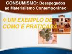 consumismo desapegados ao materialismo contempor neo43