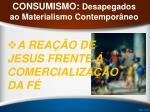 consumismo desapegados ao materialismo contempor neo44