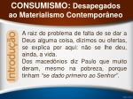 consumismo desapegados ao materialismo contempor neo5