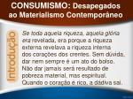 consumismo desapegados ao materialismo contempor neo8