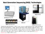 next generation sequencing ngs technologies