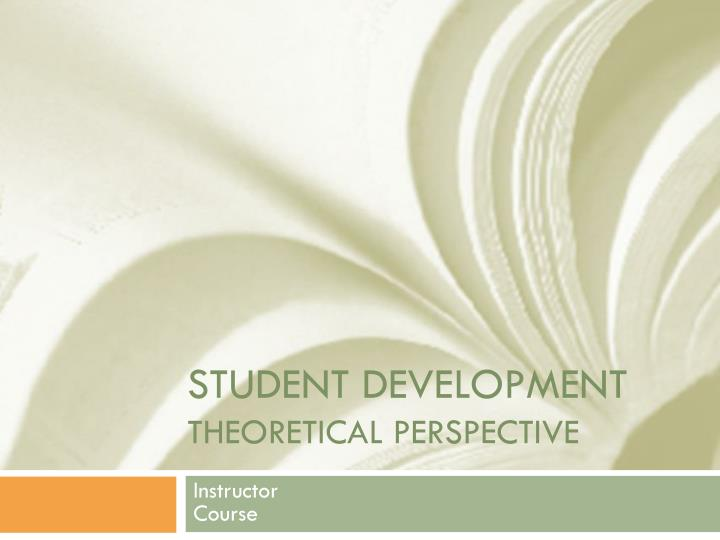 student development theoretical perspective n.