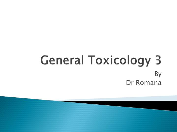general toxicology 3 n.