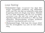 loop testing4